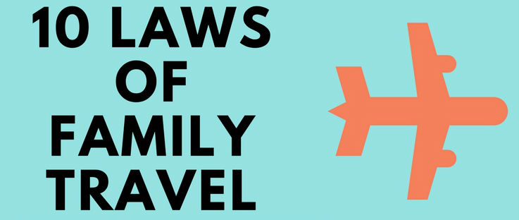 10 laws of family travel humor funny sm