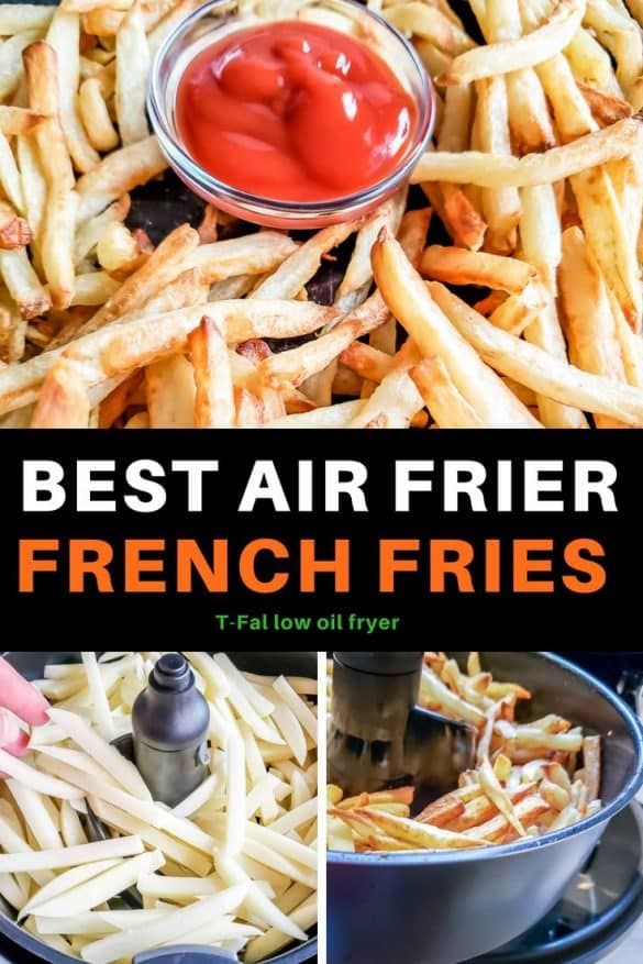 The best air fryer french fries potatoes recipe made in a T-fal low oil fryer