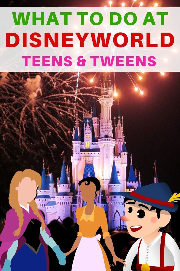 What to do at DisneyWorld Orlando with teens and tweens