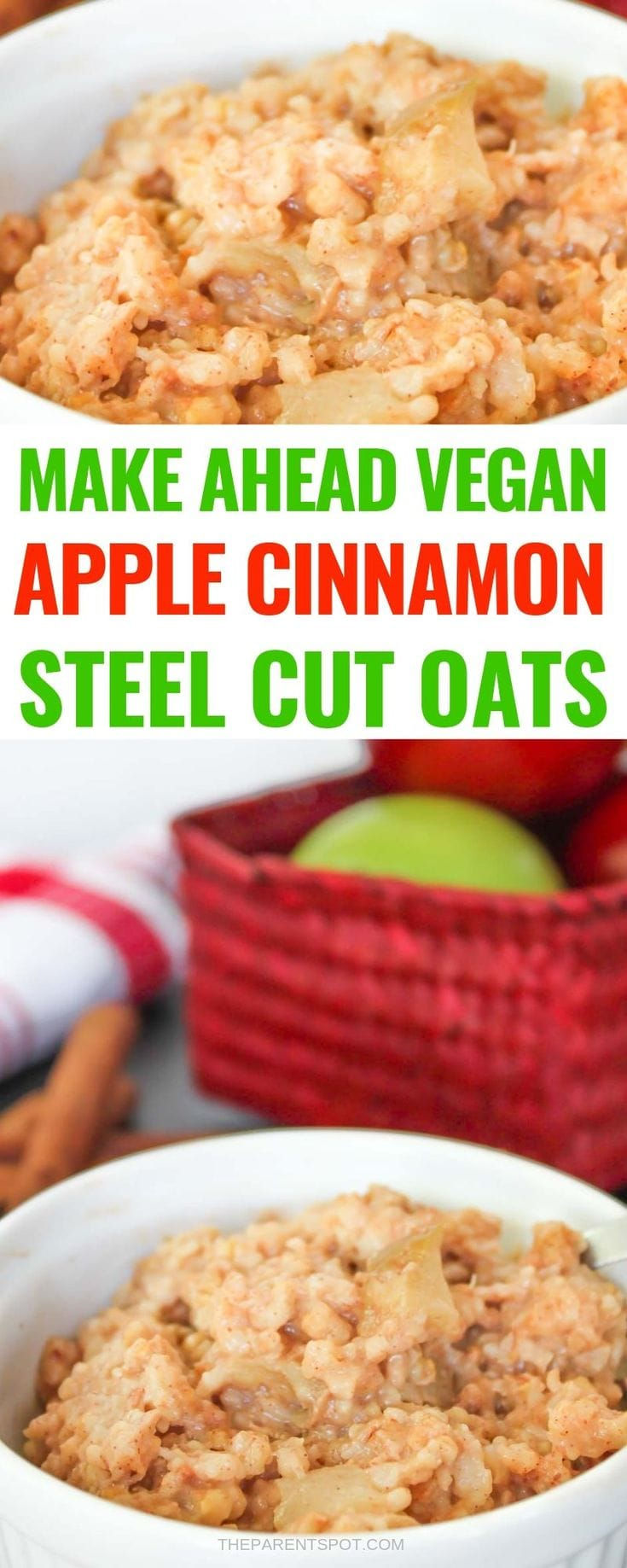 easy vegan apple cinnamon steel cut oats to make the night before