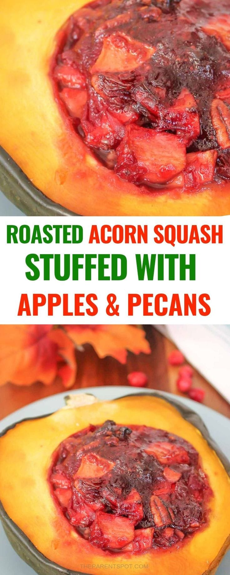acorn squash side dish oven roasted and stuffed with apples and pecans