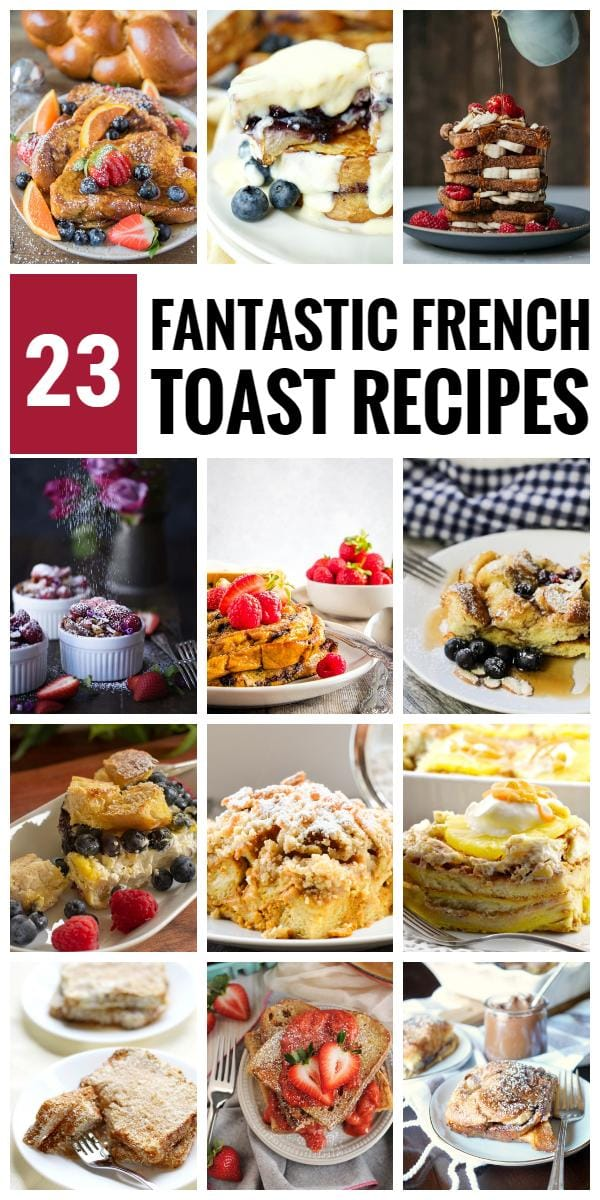23 Fantastic French Toast Recipes
