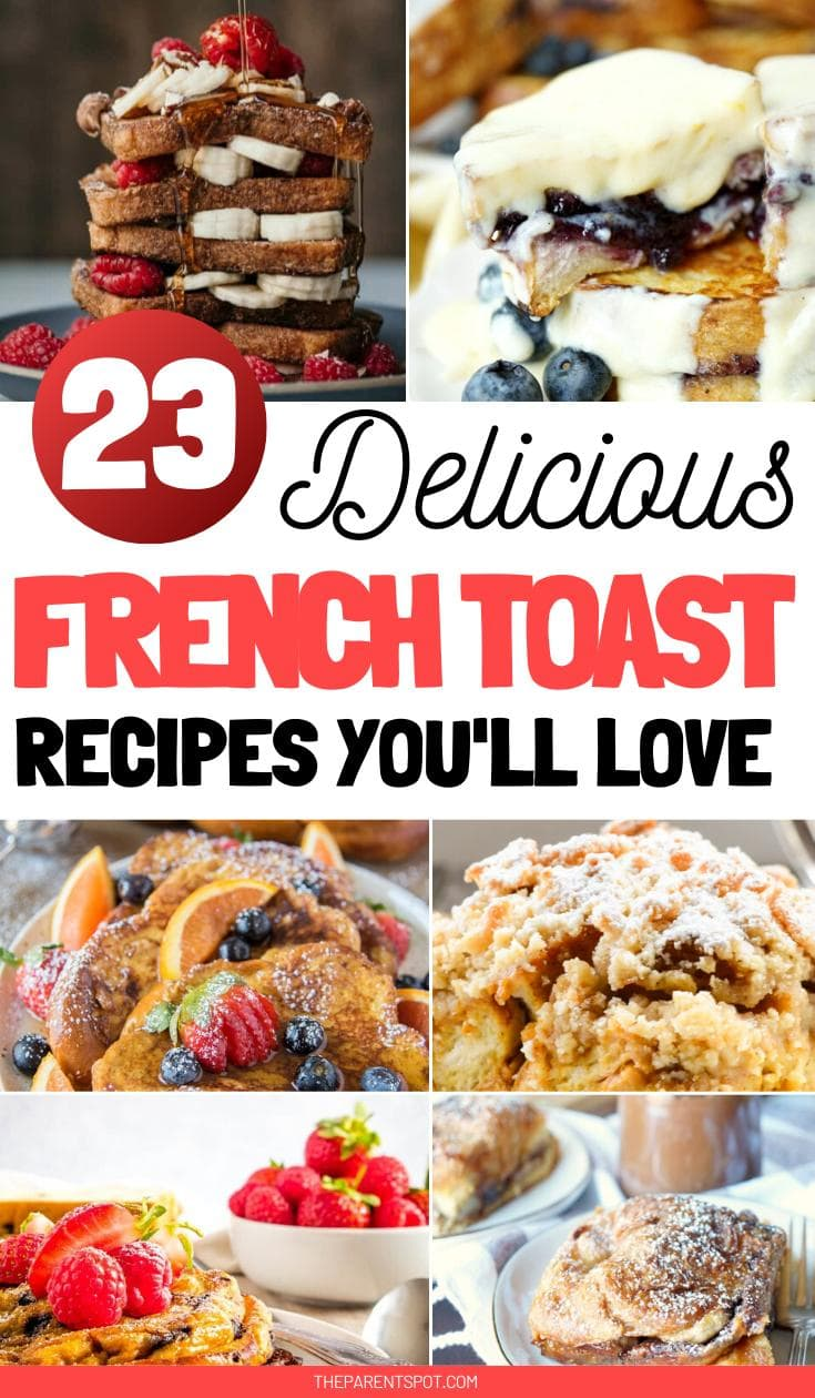 23 delicious French toast recipes