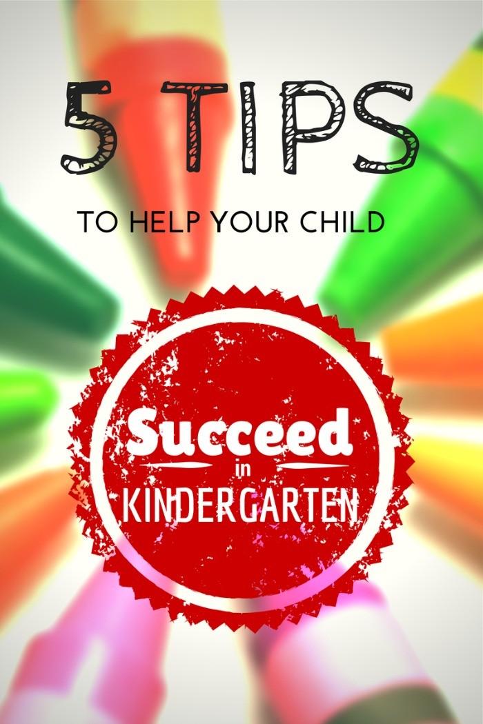 5 Tips To Help Your Little One Succeed in Kindergarten