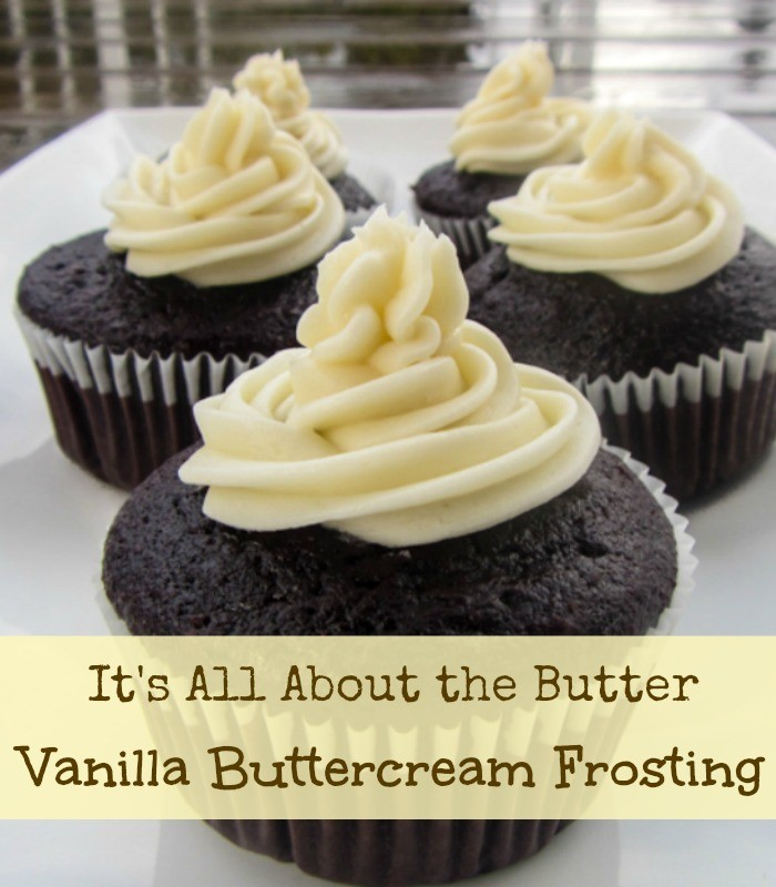 All Butter All The Time Vanilla Buttercream Frosting