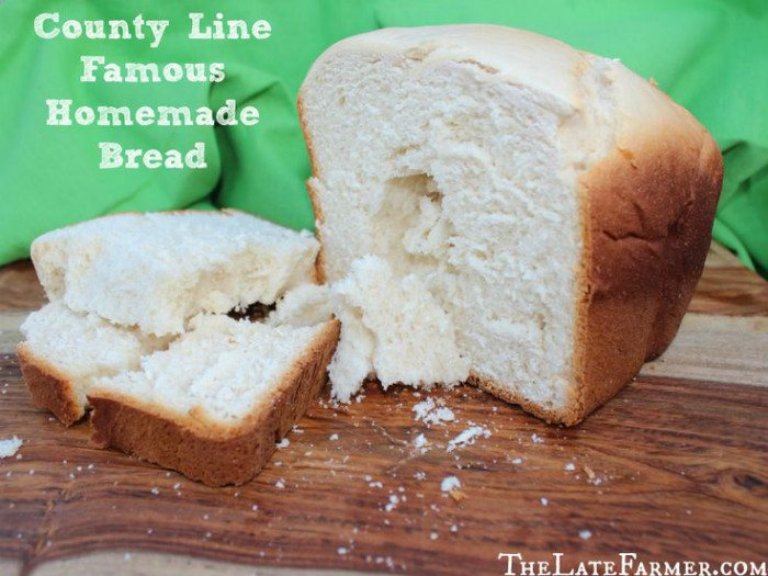 County Line Famous Homemade Bread from The Late Farmer