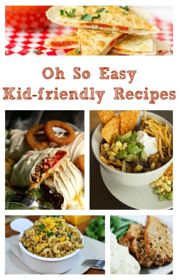 Easy Kid Friendly Recipes