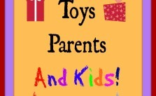 Fantastic No-fail Toys Parents and Kids Love