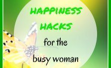 Happiness hacks for the busy woman