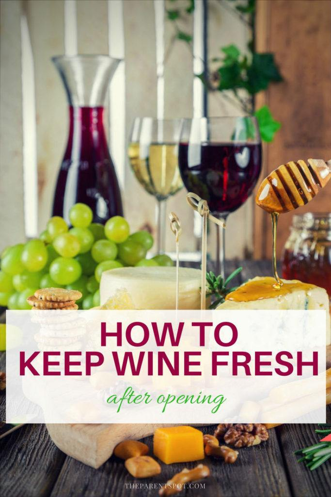 How to Keep Wine Fresh After Opening