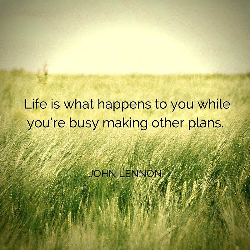 John Lennon Life is What Happens to you Quote