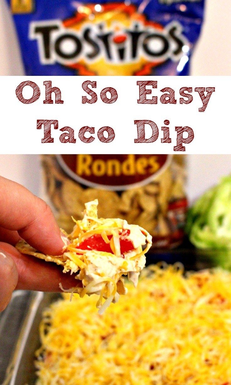 Oh So Easy Taco Dip recipe with Only Six Ingredients