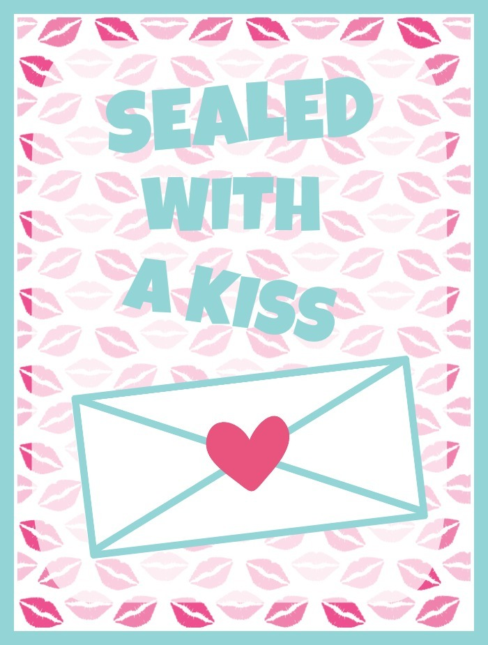 Sealed With A Kiss Printable From Little Birdie Social Media