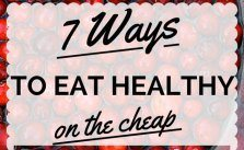 Seven Ways to Eat Healthy on the Cheap