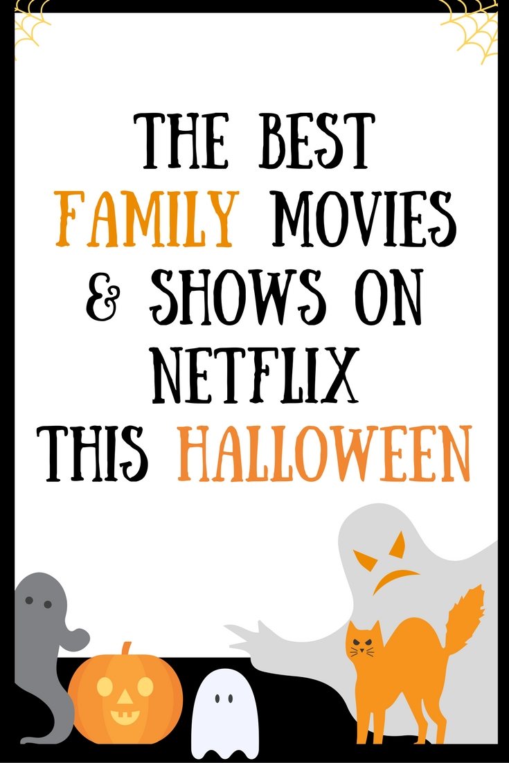 the best family movies and shows on Netflix Canada this Halloween