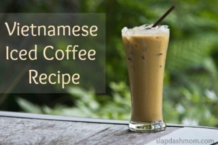 Vietnamese iced coffee SlapDashMom 700