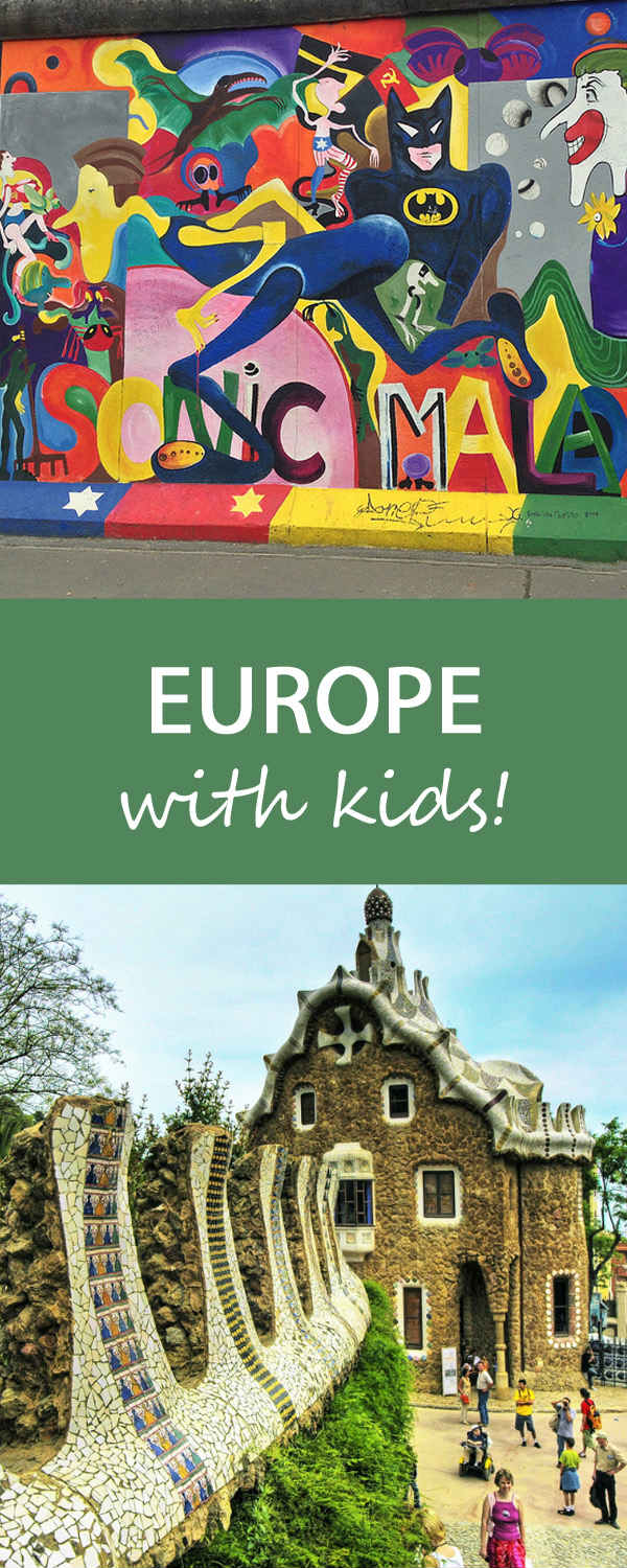 What to do on a European Getaway with Kids