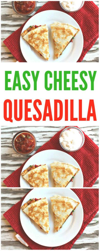 easy cheesy veggie quesadilla wit tofu
