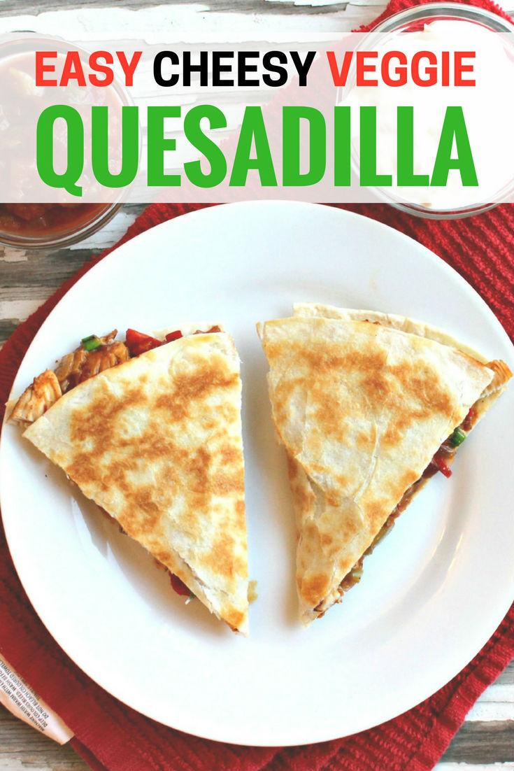 easy cheesy veggie quesadilla | black bean quesadilla | vegetarian quesadilla | campbells soup quesadilla | homemade | vegetables | queso | tofu quesadilla