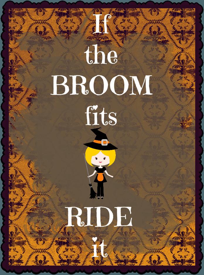 Free Halloween Printable If The Broom Fits