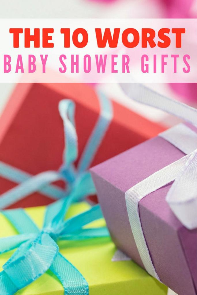 the 10 worst baby shower gifts