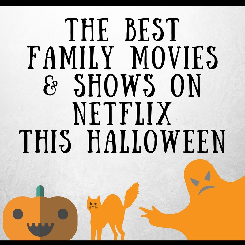 the best family movies and shows to watch on Netflix Canada this Hallowee